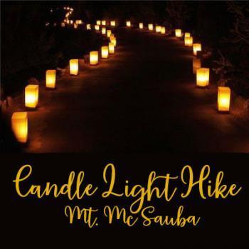 Candlelight Hike at Mt. McSauba